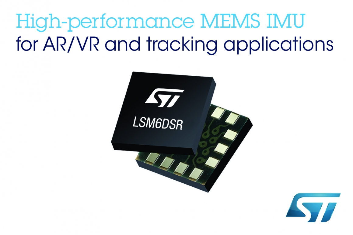 ST新聞稿6月20日——意法半導體推出高性能MEMS慣性模組,瞄準高要求的AR、VR和跟蹤應用