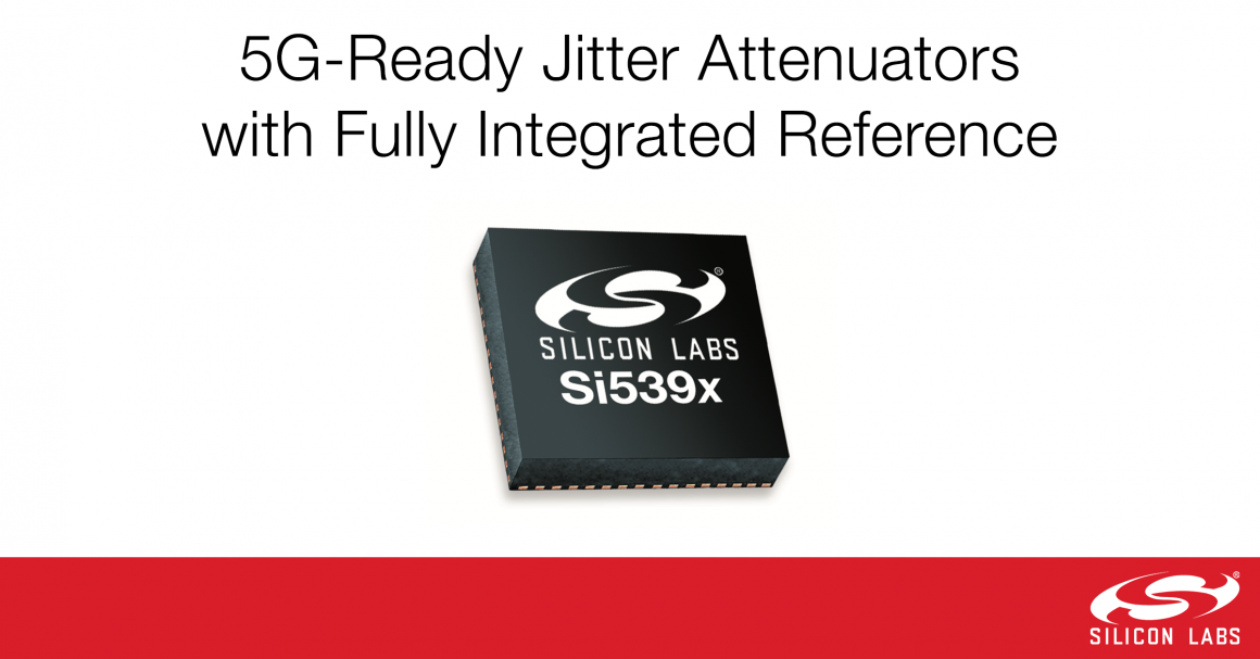 Si539x Jitter Attenuator with Integrated Reference